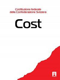 Svizzera - Costituzione federale della Confederazione Svizzera – Cost.