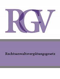 Deutschland - Rechtsanwaltsvergutungsgesetz – RVG