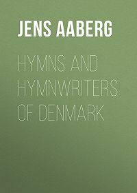 Jens Aaberg -Hymns and Hymnwriters of Denmark