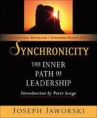 Joseph Jaworski -Synchronicity. The Inner Path of Leadership