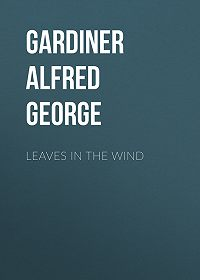 Alfred Gardiner -Leaves in the Wind