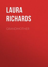 Laura Richards -Grandmother
