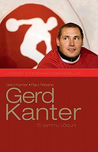 Gerd Kanter - Gerd Kanter. 15 sammu võiduni