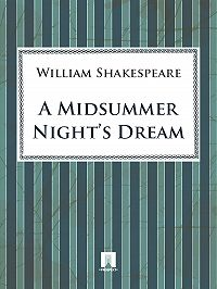 William Shakespeare -A Midsummer Night's Dream