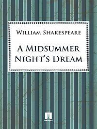 William Shakespeare -A Midsummer Night's Dream