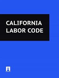 California - California Labor Code