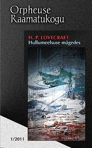 H. Lovecraft -Hullumeelsuse mägedes