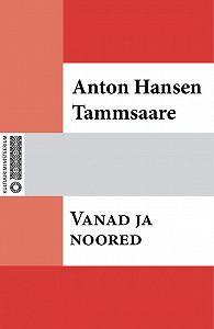 Anton Tammsaare -Vanad ja noored