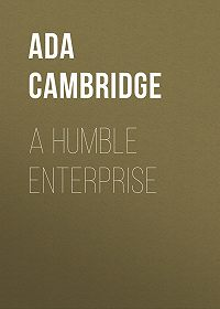 Ada Cambridge -A Humble Enterprise