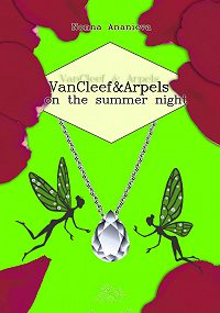 Nonna Ananieva -VanCleef & Arpels on the summer night