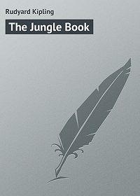 Rudyard Kipling -The Jungle Book