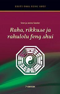 Janno Seeder -Raha, rikkuse ja rahulolu feng shui