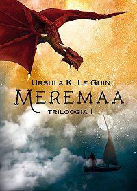 Ursula Le Guin -Meremaa triloogia I