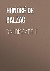 Honoré de -Gaudissart II