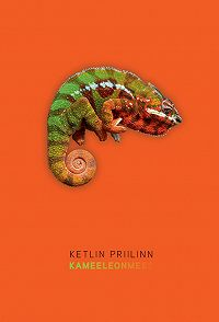 Ketlin Priilinn - Kameeleonmees
