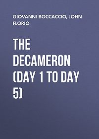 John Florio -The Decameron (Day 1 to Day 5)