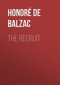 Honoré de -The Recruit