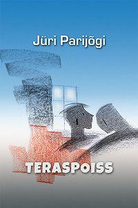 Jüri Parijõgi -Teraspoiss