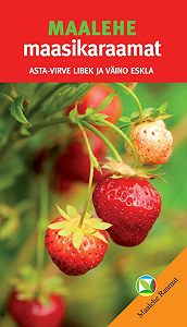 Väino Eskla -Maalehe maasikaraamat