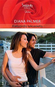Diana Palmer -Kietaširdis teksasietis