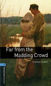 Thomas Hardy -Far from the Madding Crowd
