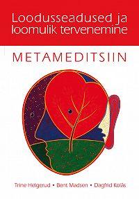 Trine Helgrund -Metameditsiin