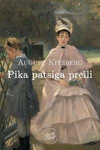 August Kitzberg - Pika patsiga preili