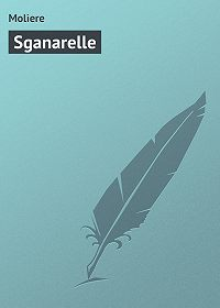 Moliere -Sganarelle