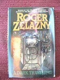 Роджер Желязны -Темное путешествие
