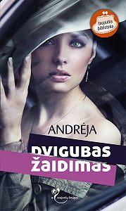 Andrėja  -Dvigubas žaidimas