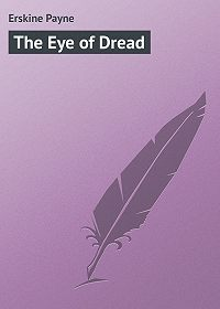 Payne Erskine -The Eye of Dread