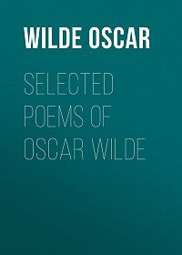 Oscar Wilde -Selected Poems of Oscar Wilde