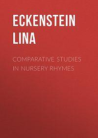 Lina Eckenstein -Comparative Studies in Nursery Rhymes