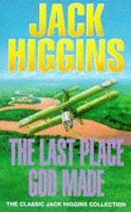 Джек Хиггинс -Последнее место, которое создал Бог