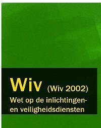 Nederland -Wet op de inlichtingen – en veiligheidsdiensten – Wiv (Wiv 2002)