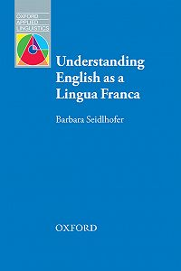 Barbara Seidlhofer -Understanding English as a Lingua Franca