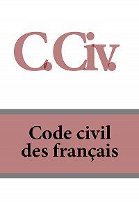 France -C. Civ. Code civil des français