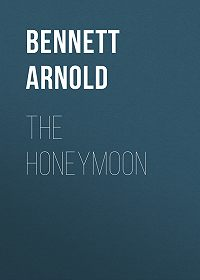 Arnold Bennett -The Honeymoon