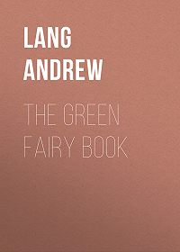 Andrew Lang -The Green Fairy Book