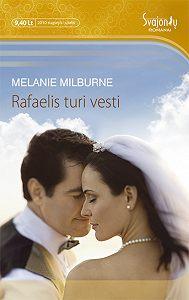 Melanie Milburne -Rafaelis turi vesti
