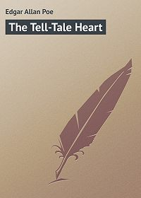 Edgar Poe - The Tell-Tale Heart