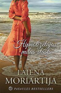 Laiena Moriartija -Hipnotizētājas mīlas stāsts