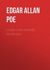 Эдгар Аллан По -Ligeia und andere Novellen