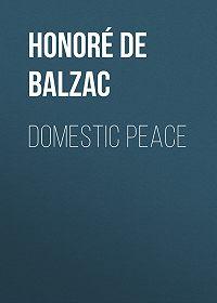 Honoré de -Domestic Peace