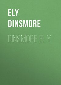 Dinsmore Ely -Dinsmore Ely