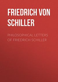 Friedrich Schiller -Philosophical Letters of Friedrich Schiller