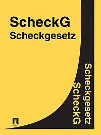 Deutschland -Scheckgesetz – ScheckG