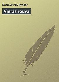 Fyodor Dostoyevsky -Vieras rouva