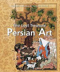 Vladimir Lukonin -The Lost Treasures Persian Art