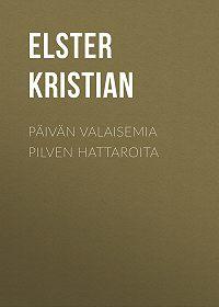 Kristian Elster -Päivän valaisemia pilven hattaroita